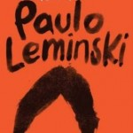 """""""Toda Poesia"""", antologia de Paulo Leminski (Foto: Divulgação)"""